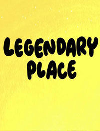 Legendary Place