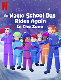The Magic School Bus Rides Again in the Zone