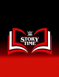 WWE: Story Time Season 4