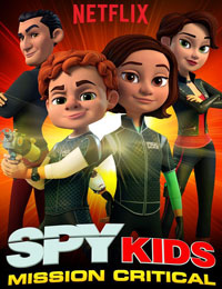 Spy Kids: Mission Critical Season 2